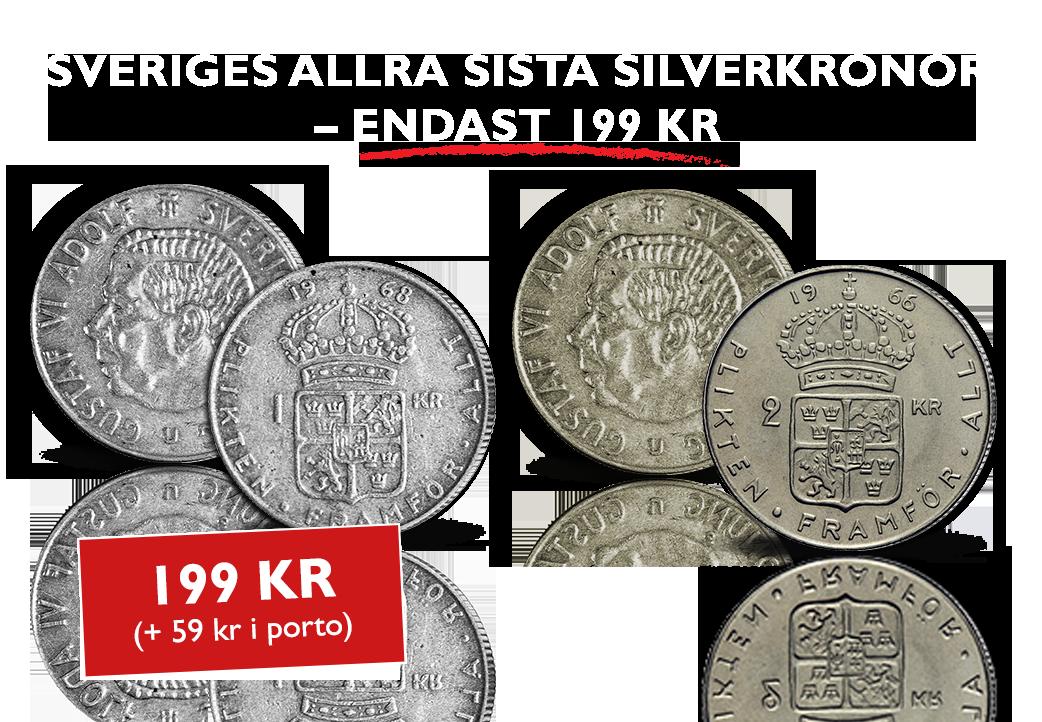 Sveriges allra sista silverkronor - endast 199 kr