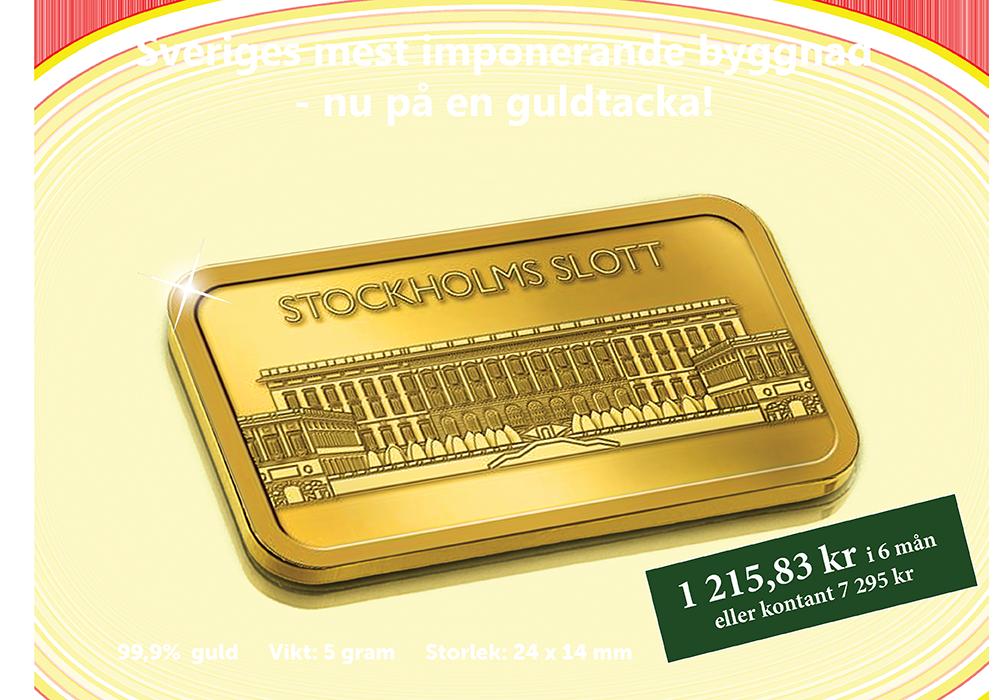 Stockholms slott - för första gången på en 5 g guldtacka!